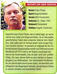"""""""Die Woche"""", eine unserer Regionalzeitungen,kürte mich kürzlich,Sept.2008,zum Sportler der Woche!"""